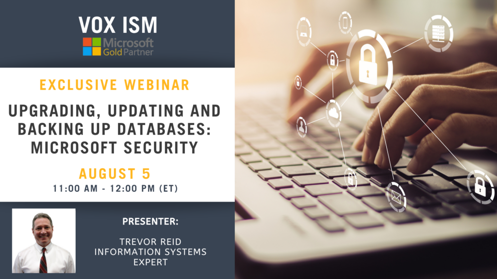 Upgrading, Updating and Backing up Databases - Microsoft Security - August 5 - Webinar