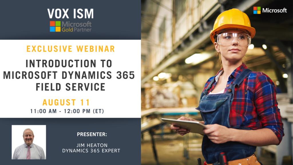 Introduction to Dynamics 365 Field Service - August 11 - Webinar