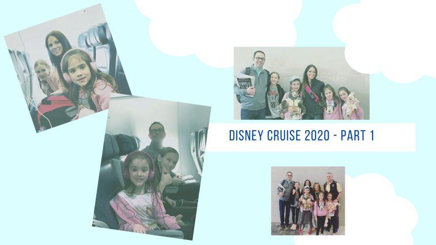 Disney Cruise 2020 – Part 1