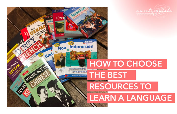 How to Choose the Best Resources to Learn a New Language