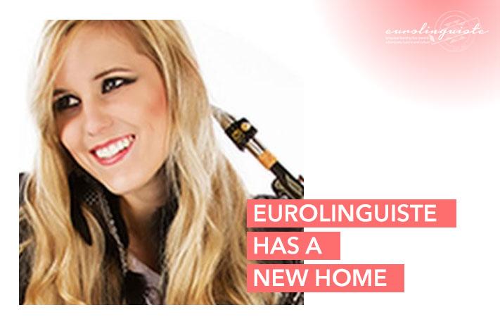 Eurolinguiste has a New Home