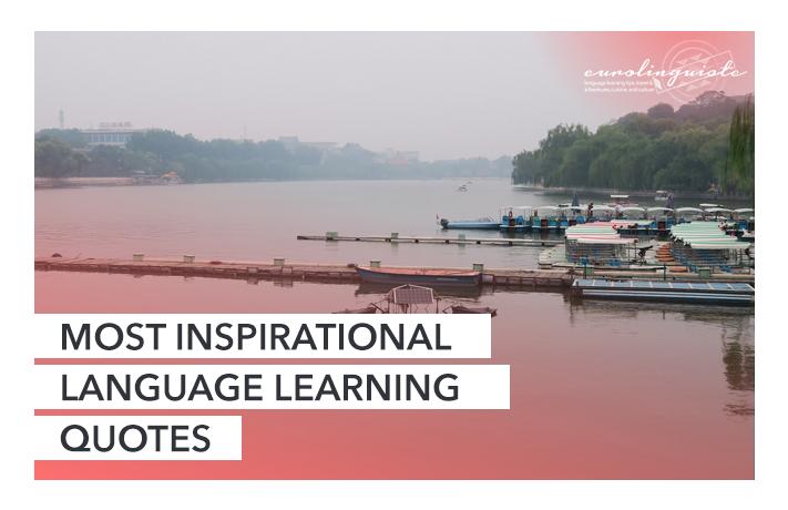 11 des citations les plus inspirantes pour l'apprentissage des langues
