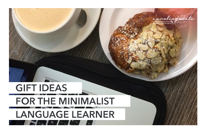 Gift ideas for the minimalist language learner