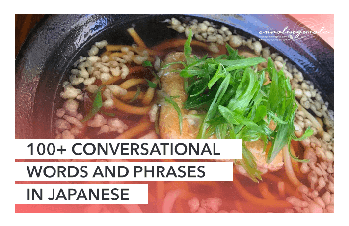 100+ Conversational Japanese Words and Phrases