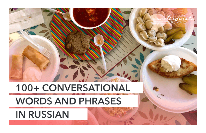 100+ Conversational Words and Phrases in Russian
