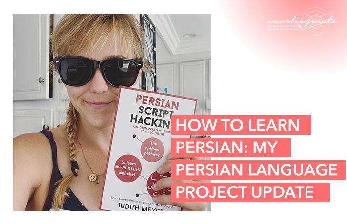 Comment apprendre le persan : Une mise à jour de mon projet de langue persane
