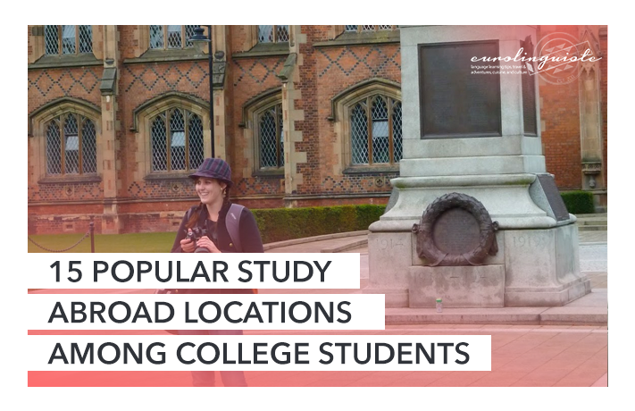 15 Popular Study Abroad Locations Among College Students