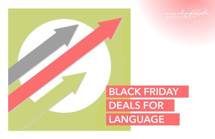 Offres du vendredi noir pour les apprenants de langues 2020
