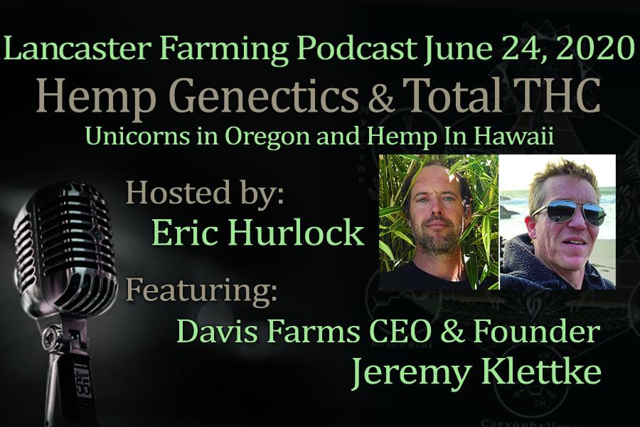 Image of Reggie Weedman and Jeremy Klettke from the Lancaster Farming Hemp Podcast