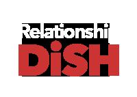 Relationship Dish