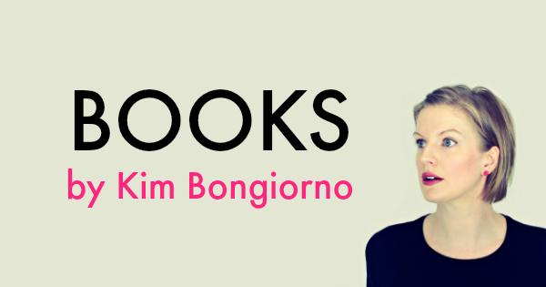 Books by Kim Bongiorno