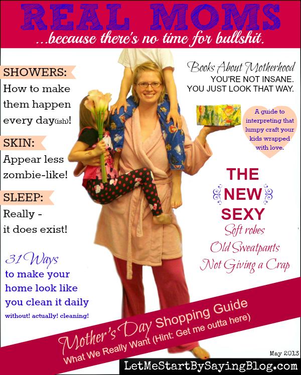 RealMomsMagazine-by-@LetMeStart-Mothers Day 2013