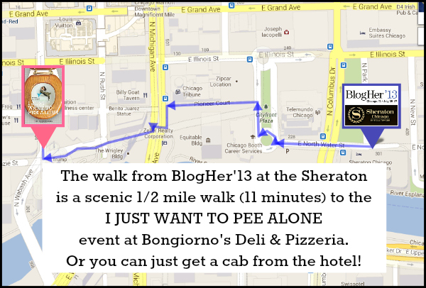 Walk from Sheraton Chicago BlogHer13 to Bongiornos for the I JUST WANT TO PEE ALONE event