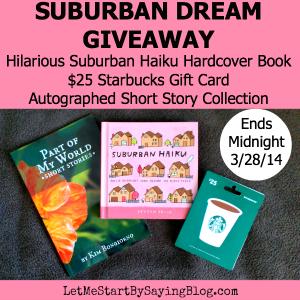 Suburban Haiku #Giveaway on LetMeStartBySaying