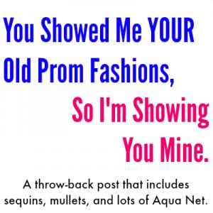 Prom Fashions on Kim Bongiorno LetMeStartBySaying #humor