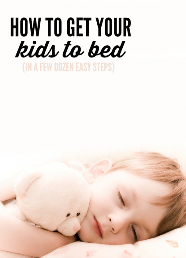 How to get your kids to bed in a few dozen steps is the most accurate (and funny) list about getting kids to sleep!