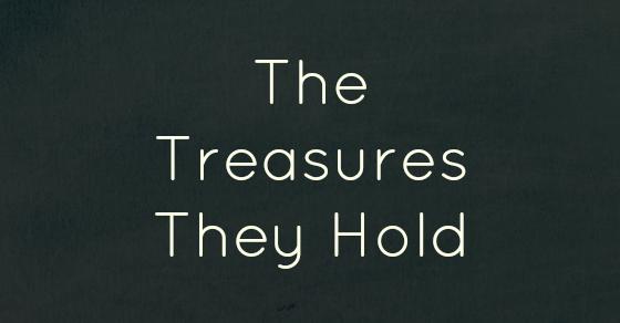 The Treasures They Hold by Kim Bongiorno