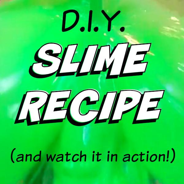 Slime Recipe by Kim Bongiorno