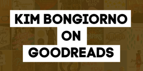Kim Bongiorno on GOODREADS