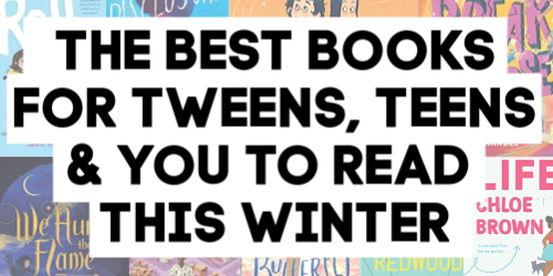 Best Books for Tweens, Teens and You to Read This Winter by @letmestart on @itsMomtastic