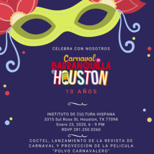 Coctel: 10 años del Carnaval de Barranquilla en Houston @ Institute of Hispanic Culture of Houston