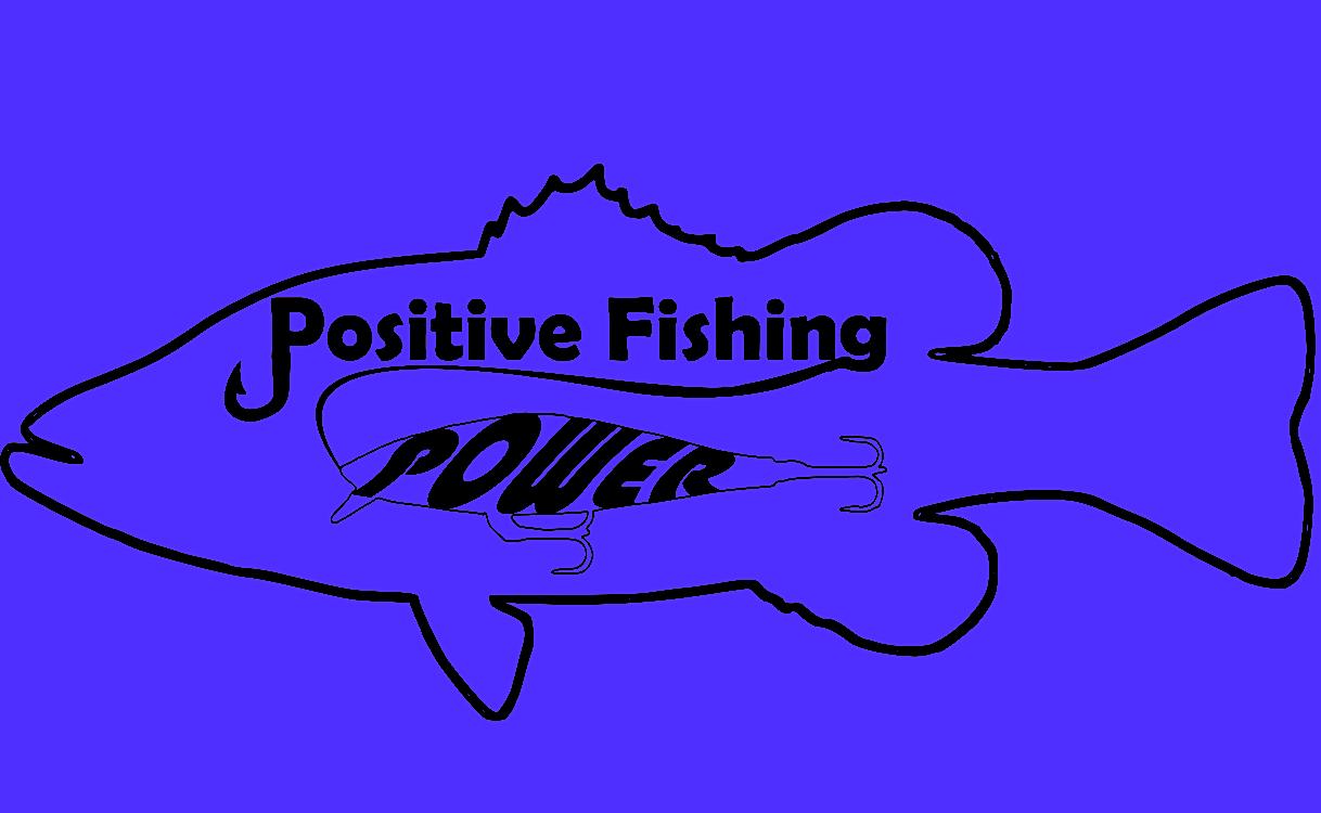 POSITIVE FISHING POWER
