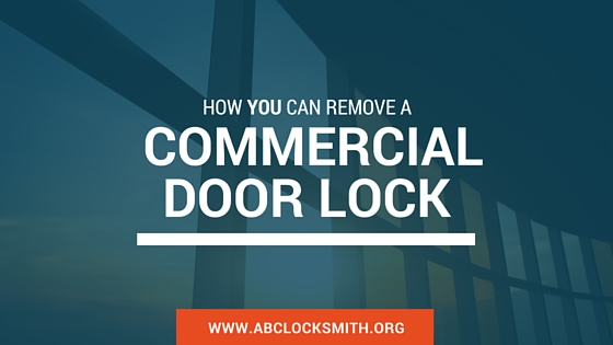 How To Remove Commercial Door Lock