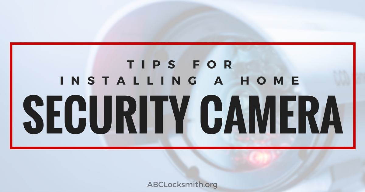 ABC Locksmith - Home Security Camera -08-24-16