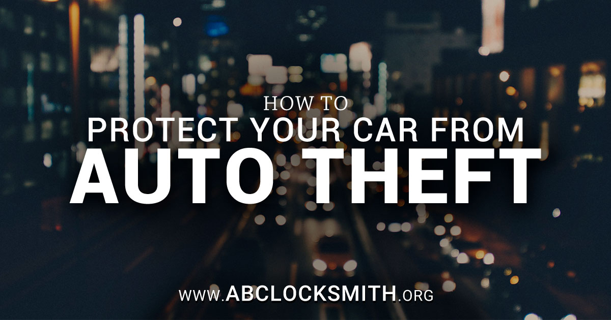 Protect Your Car from Auto Theft
