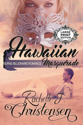 Hawaiian Masquerade: Large Print Edition