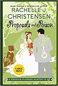 Proposals and Poison: Large Print Edition