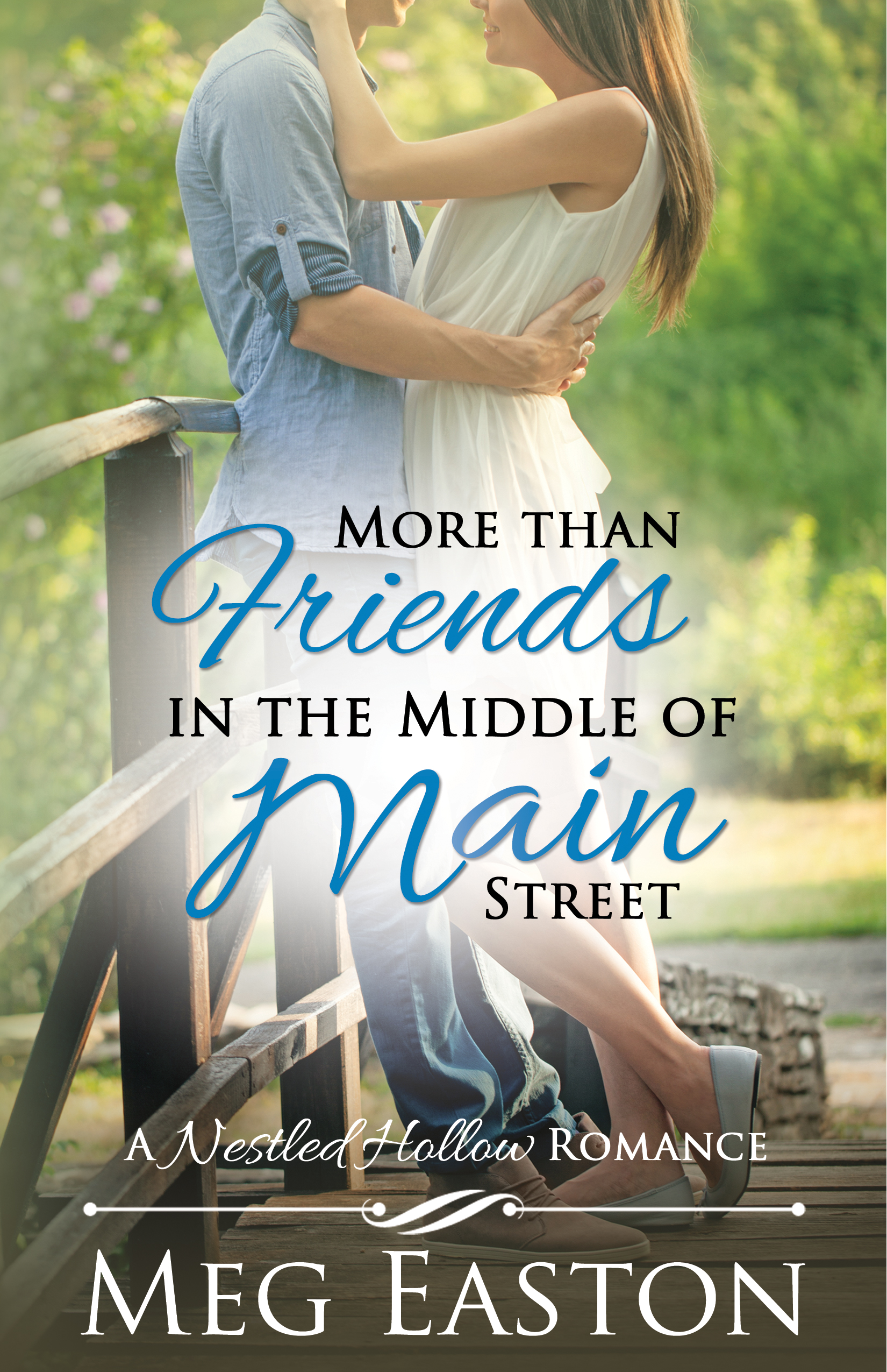More Than Friends in the Middle of Main Street FRONT COVER