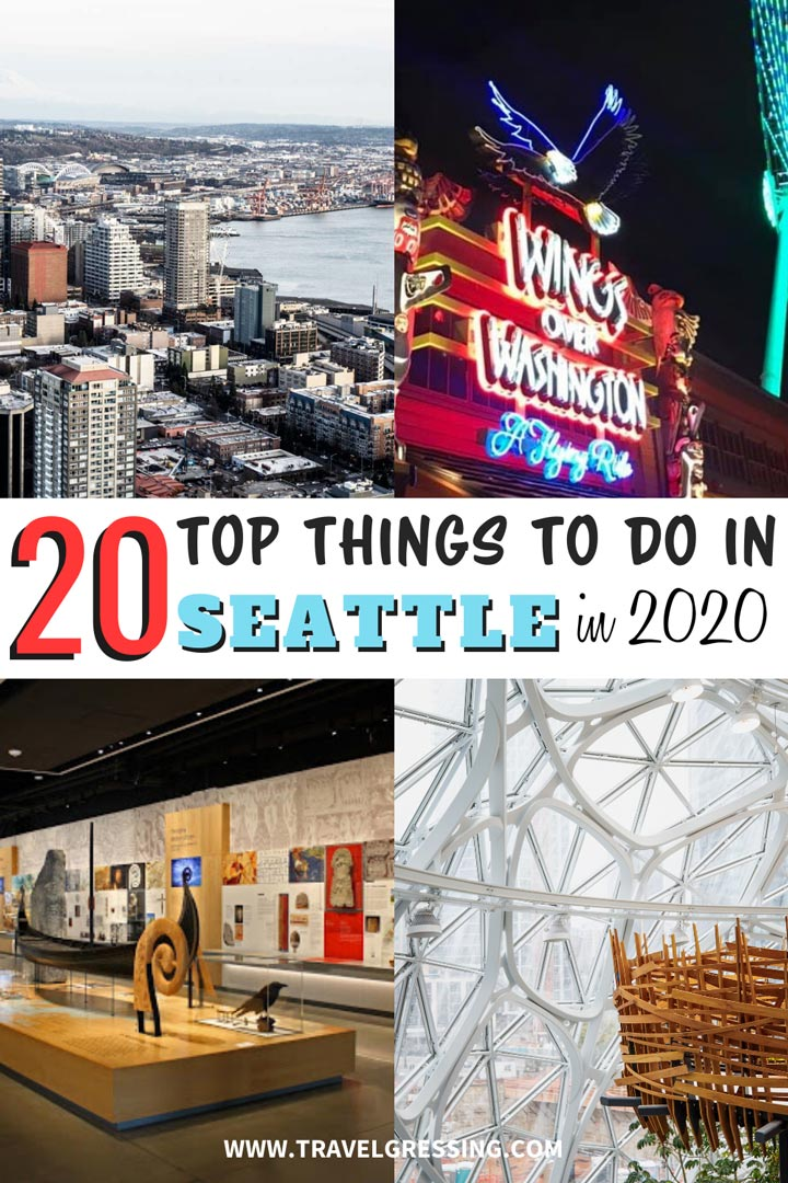 20 Top Things to Do in Seattle in 2020