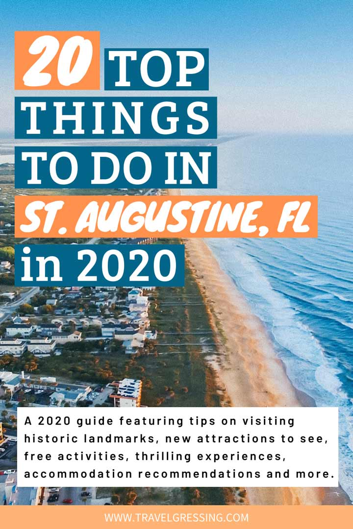 20 Top Things to Do in St. Augustine, Florida in 2020.  A 2020 guide featuring tips on visiting historic landmarks, new attractions to see, free activities, thrilling experiences, accommodation recommendations and more.