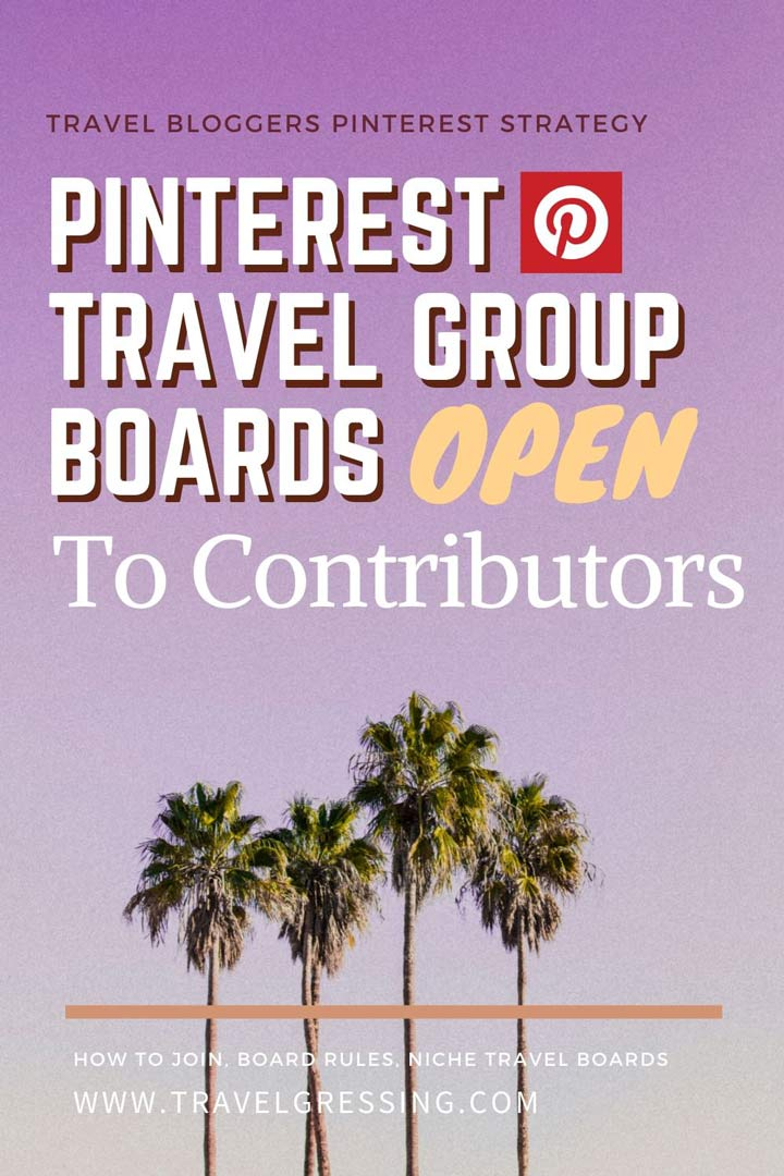 Pinterest Travel Group Boards Open to Contributors