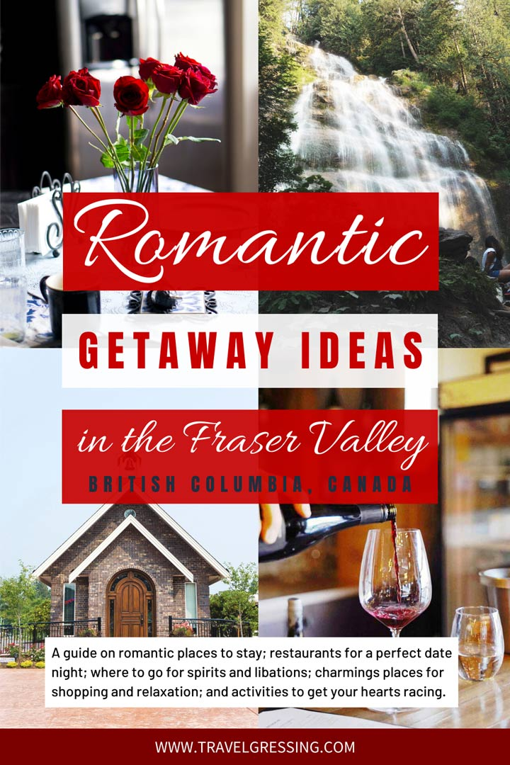 Romantic Getaway Ideas in the Fraser Valley