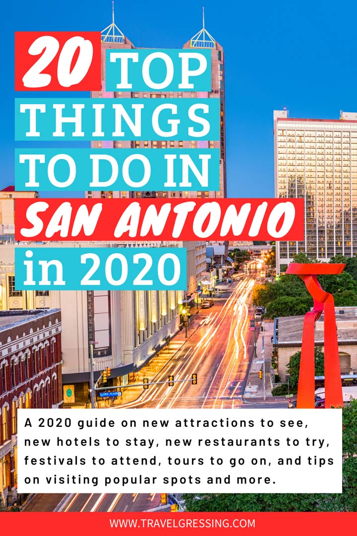 20 Top Things to Do in San Antonio, TX in 2020