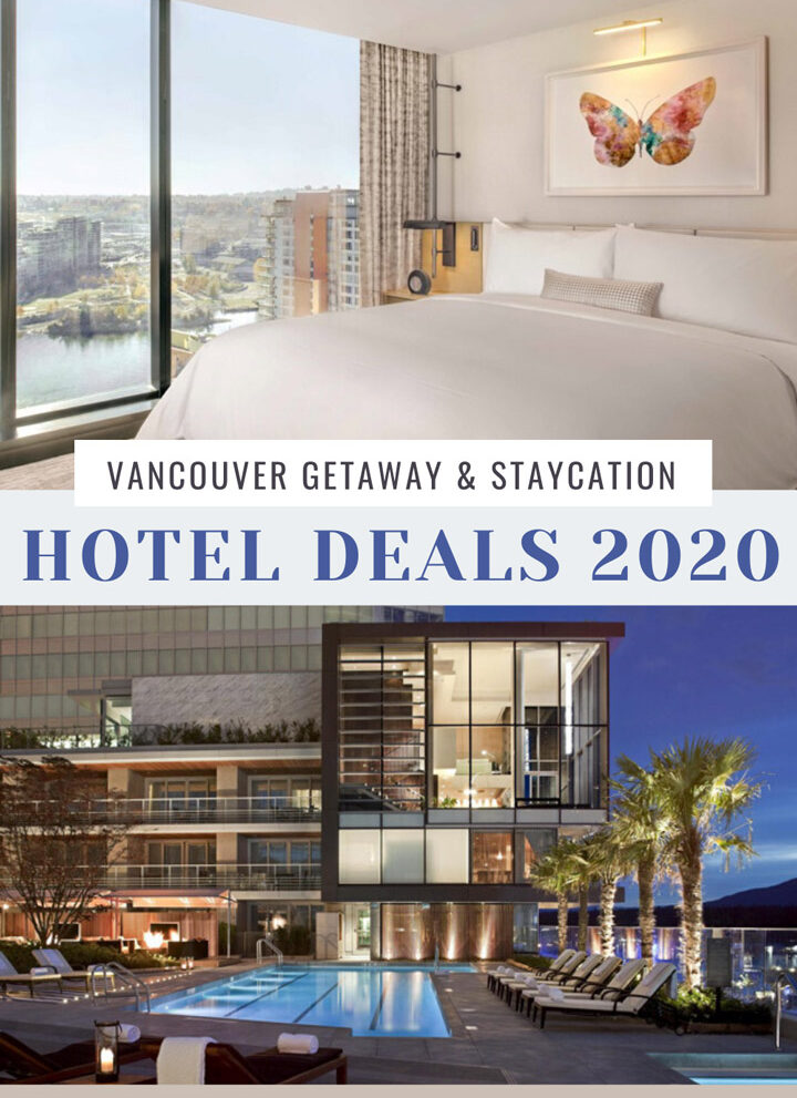 Metro Vancouver Hotel Deals 2020 | Staycation & Getaway