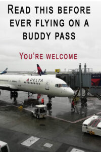 how to fly on a buddy pass
