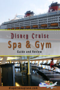 A Day At the Spa on the Disney Wonder Full of Relaxation & Rejuvenation. Full Guide on Everything you need to know before you go!