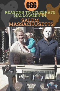 All the Reasons to Celebrate Halloween in the Spookiest City in America: Salem, Massachusetts