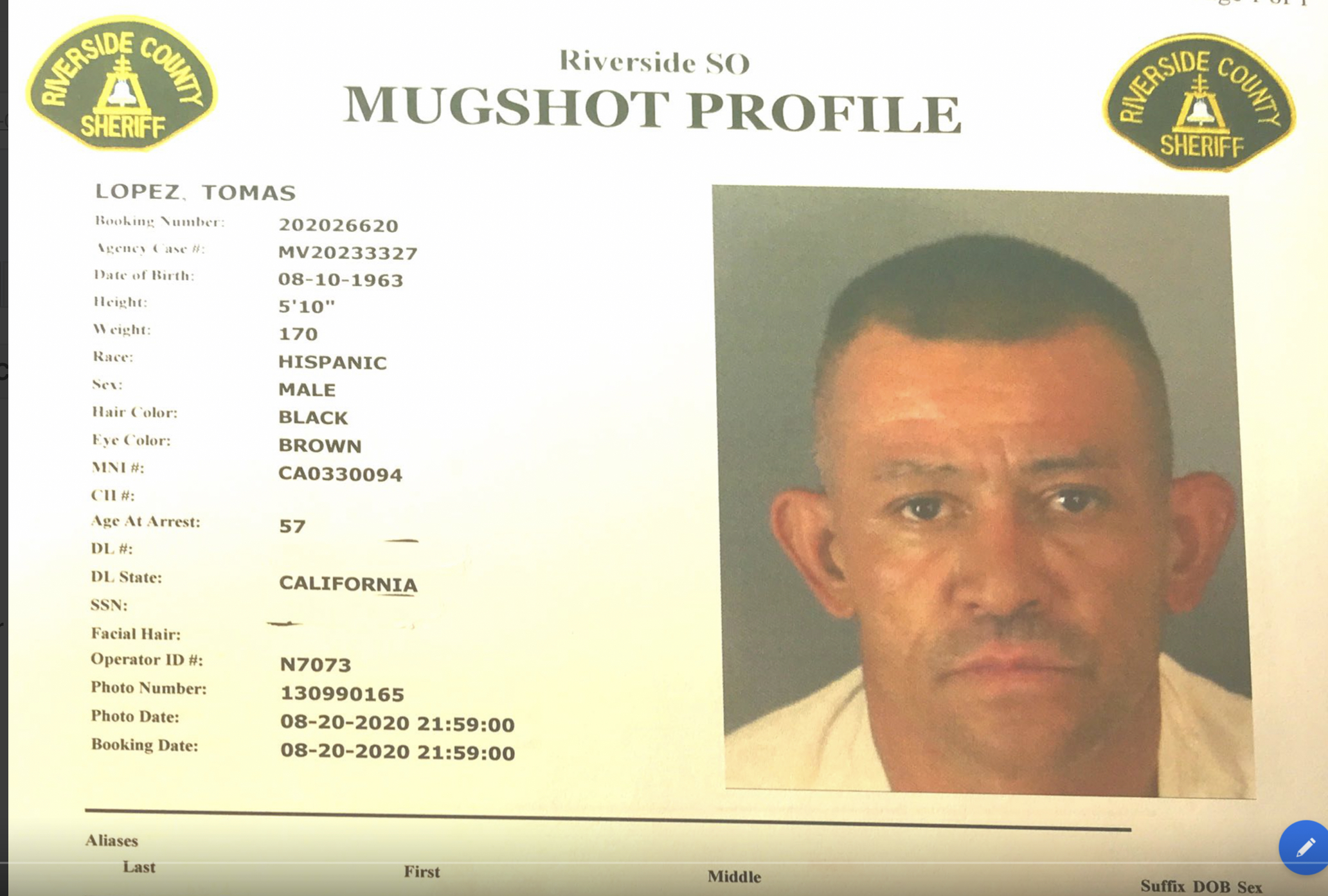 """Full Name:LOPEZ, TOMAS Date of Birth: Birthday:Aug 10, 1963 (57) Height: Other Characteristics:Sex Race DOB M H 08/10/1963 Age Hair Eyes Height Weight 57 BLK BRO 05'10"""" 170"""