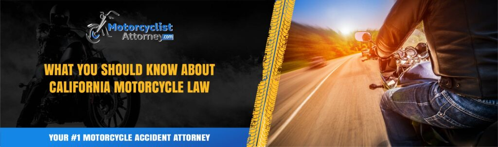 What you should know about California Motorcycle Law