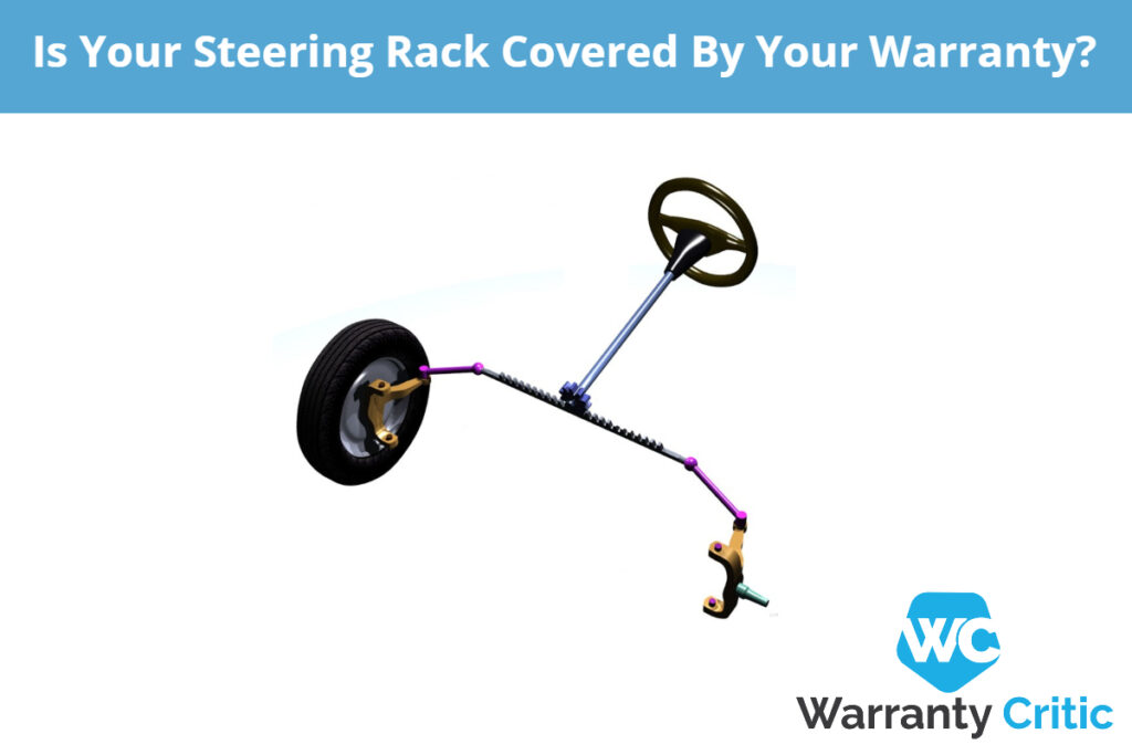 Does your warranty cover your steering rack?