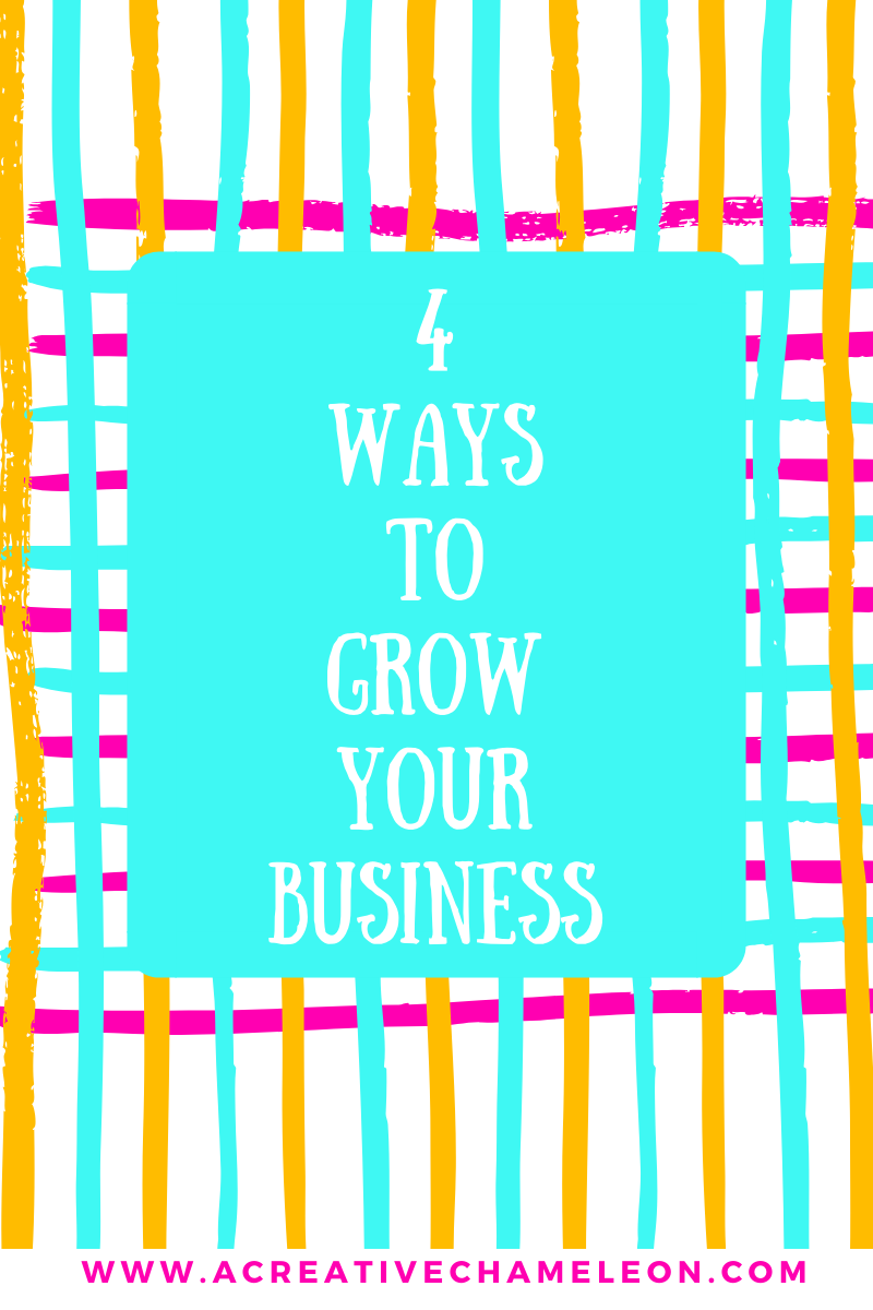 Creative Chameleon 4 Ways to Grow Your Business