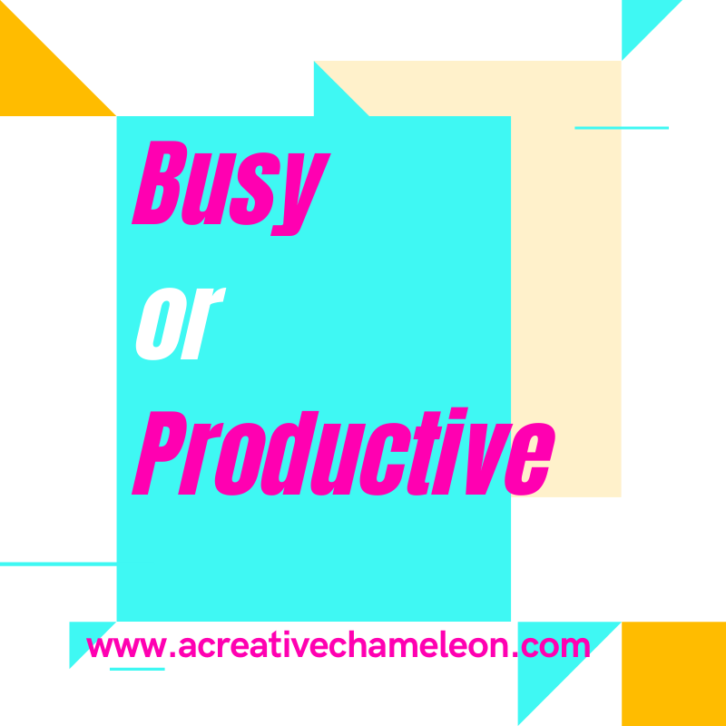 Busy or Productive Creative Chameleon
