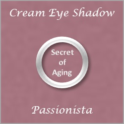Cream Eye Shadow Passionista by Secret of Aging