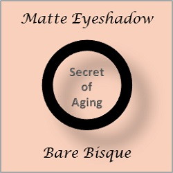 Matte Eyeshadow Bare Bisque by Secret of Aging