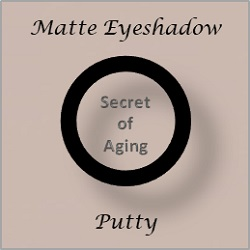 Matte Eyeshadow Putty by Secret of Aging
