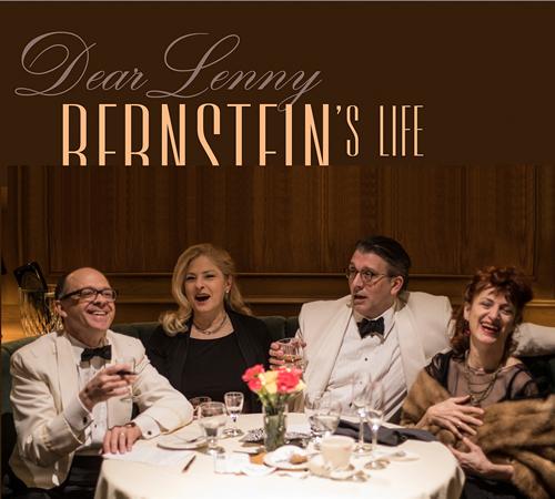 Dear Lenny : Bernstein's Life in Songs & Letters